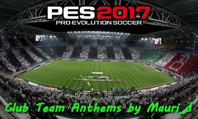 PES 2017 Club Team Anthems dari Mauri_d