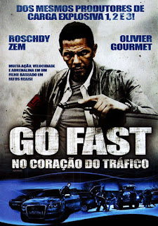 Go Fast: No Coração do Tráfico - DVDRip Dublado