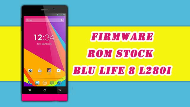 rom stock BLU Life 8 L280I