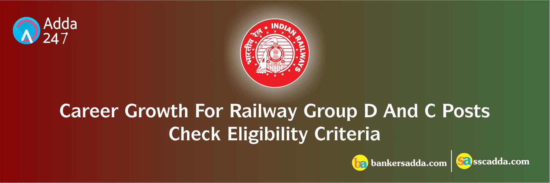 Railway Salary, Career Growth for Group C-D | Eligibility