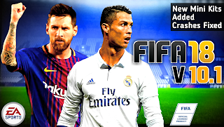 FIFA 18 MOD FIFA 14 V10.1 Android Offline 1.30 GB Best Graphics