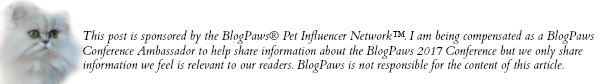 Disclosure - sponsored by BlogPaws