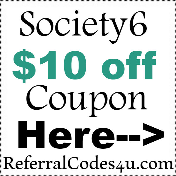 Society6.com Gift Code 2016-2017, Society6 Coupon Code September, October, November
