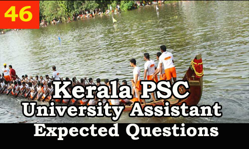 Kerala PSC : Expected Question for University Assistant Exam - 46