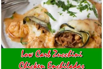 Low Carb Zucchini Chicken Enchiladas