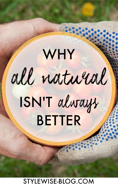 why all natural isn't always better with dr. epstein-levi stylewise-blog.com