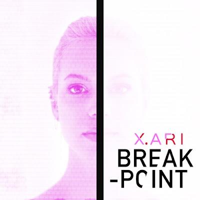 X. ARI Unveils New Single 'Break Point'