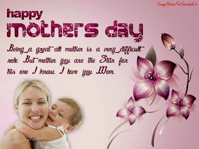 Happy Mother day wishes for mother: being a great all mother is a very difficult