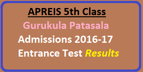 Admission Notifications» AP Latest G.O's» AP Results» APREIS» how to Download Results» http://apresidential.cgg.gov.in/» Residential School Admission Test» APREIS 5th Class Results 2016 Gurukula rank cards http://apresidential.cgg.gov.in//2016/05/apreis-5th-class-gurukula-patasala-admission-2016-17-entrance-test-results.html