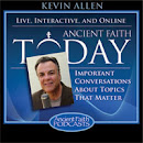 My Interview on ANCIENT FAITH TODAY now available as a podcast...