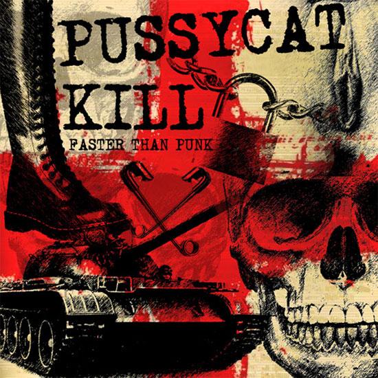 Pussycat Kill stream new album 'Faster Than Punk'