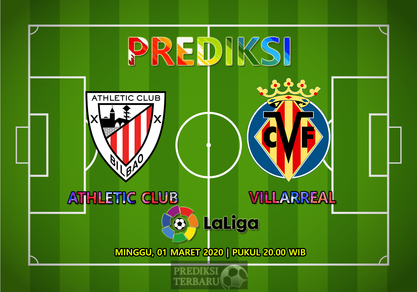 Prediksi Athletic Club Vs Villarreal Minggu 01 Maret