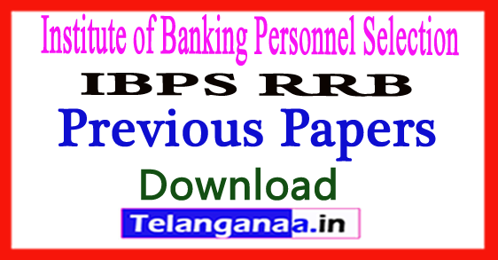 IBPS RRB Clerk/PO Gramin Bank Previous Papers Download 2018