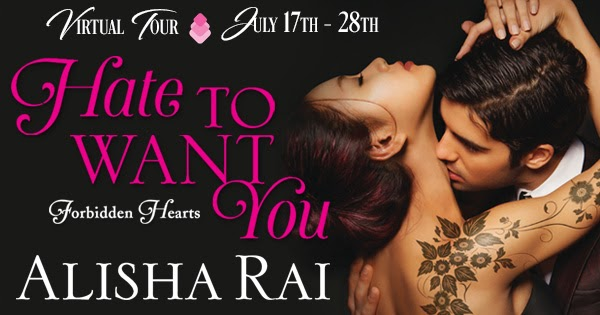 Hate To Want You By Alisha Rai Virtual Tour Excerpt Giveaway