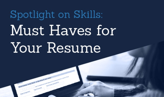 Spotlight on Skills: Must Haves for your Resume