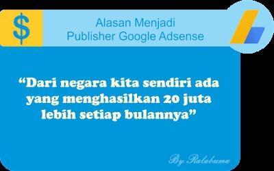 Alasan Menjadi Penayang Google Adsense