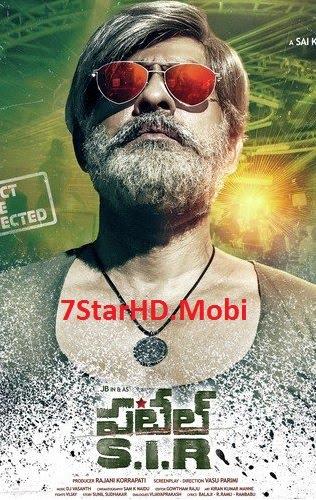 Patel S.I.R (2018) ORG Hindi Dubbed 720p HDRip 500MB