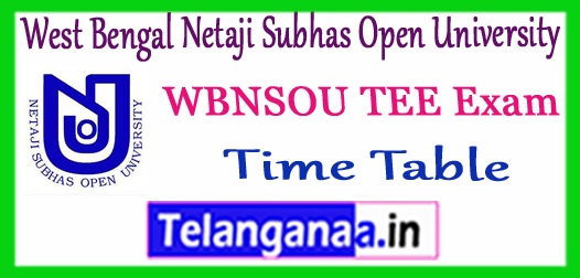 WBNSOU West Bengal Netaji Subhas Open University UG PG Term End Exam Time Table 2018