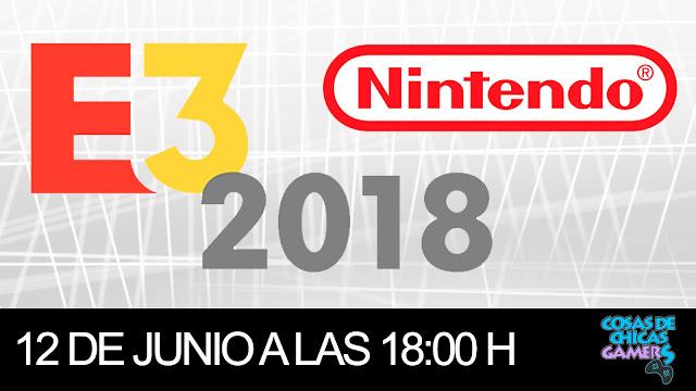 E3 2018 - CONFERENCIA DE NINTENDO