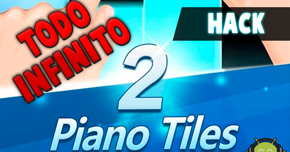 Image Result For Piano Tiles Hack Apk