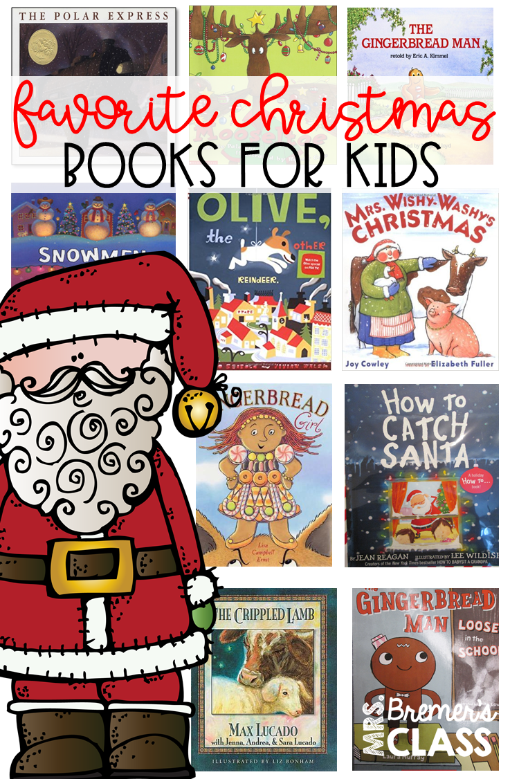 Mrs. Bremer\'s Class: Favorite Christmas Books for Kids