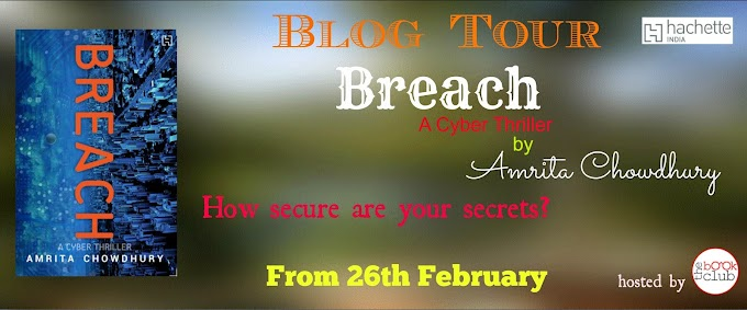 Blog Tour: Breach  by  Amrita Chowdhury