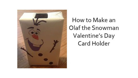 How to Make an Olaf the Snowman Valentine's Day Box