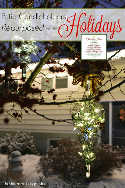 Patio Candleholders Repurposed for the Holidays for the Christmas Ideas Tour