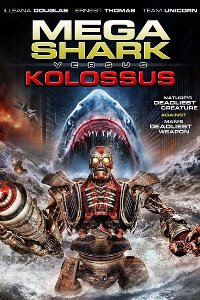 Watch Mega Shark vs. Kolossus Online Free in HD
