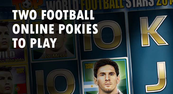 Two Football Online Pokies to Play