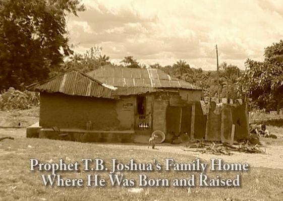 TB JOSHUA FAMILY HOUSE