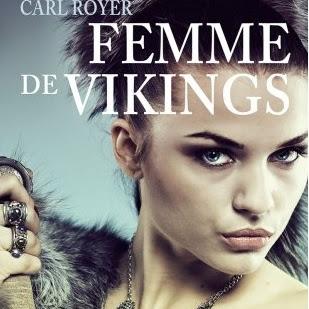 Femme de vikings, intégrale de Carl Royer