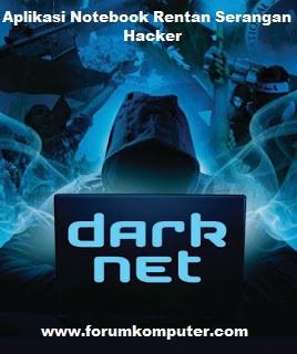 Aplikasi Pada  Jutaan Notebook Rentan Dengan Serangan Hacker