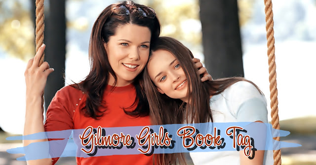 Gilmore Girls Book Tag.