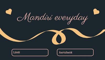 ilustrasi informasi limit kartu kredit Mandiri everyday