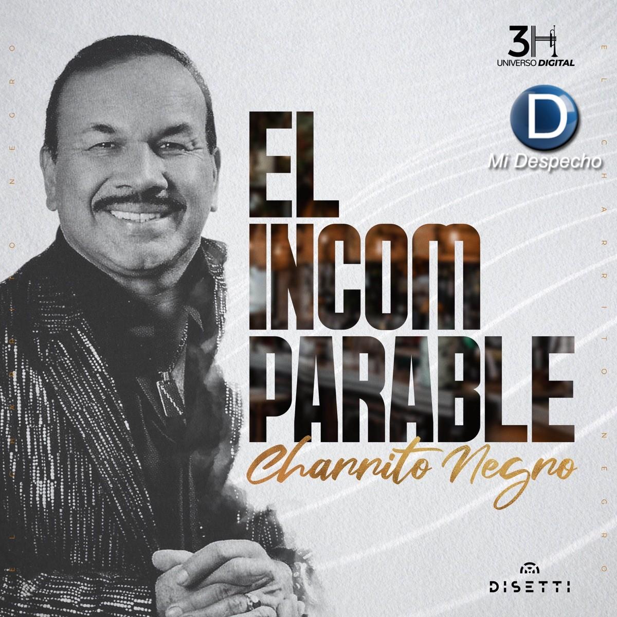 Charrito Negro El Incomparable Charrito Negro Frontal