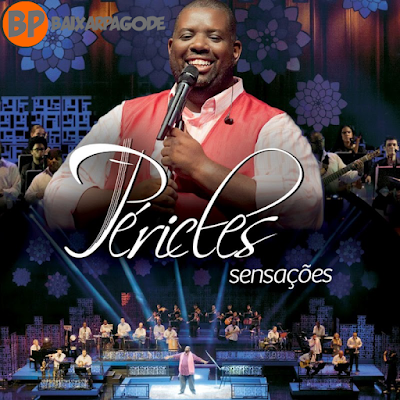 Péricles Sensações Áudio do DVD (2012) Download