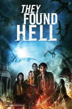 Nuốt Chửng Linh Hồn - They Found Hell (2015) | HD