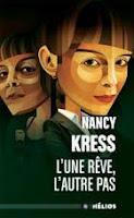 Nancy Kress L'une rêve l'autre pas Hélios