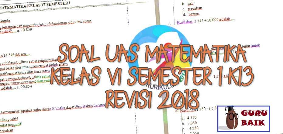 Soal Pas Matematika Kelas 6 Semester 1 K13 Revisi 2018 Kunci Jawaban Dan Pembahasan Guru Baik