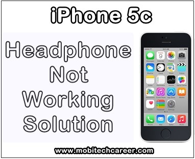 mobile, cell phone, smartphone, iphone repair, how to, fix, repair, solve, Apple iPhone 5C, headphone, speaker, mic, during call, sound, not, working, problems, solution, guide, tips, in hindi, mobitechcareer, in mobile repairing.