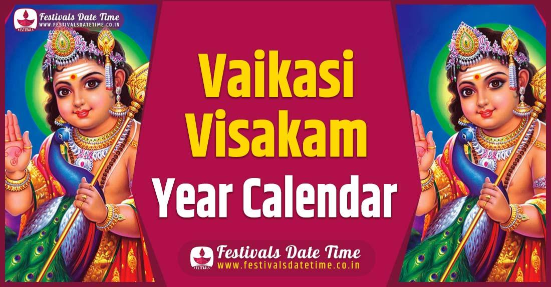 Vaikasi Visakam Year Calendar, Vaikasi Visakam Year Festival Schedule