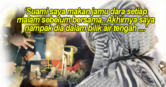 Hancur Hati Isteri, Suami Alim Suka Makan Jamu Dara Sebelum Bersama Isteri Akhirnya Terbongkar ! Memang Tak Sangka !