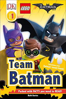 The LEGO Batman Movie: Team Batman (DK Reader Level 1)