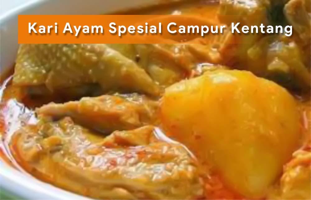 Membuat Kari Ayam Spesial Campur Kentang Untuk Berbuka Atau Hidangan Idul Fitri