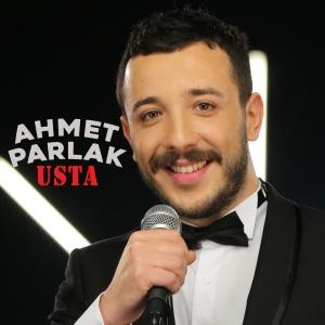AHMET PARLAK USTA ALBÜMÜ 2016;