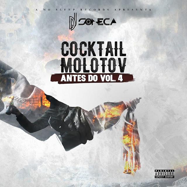 """Dj Soneca - Cocktail Molotov """"Antes do Vol.4"""""""