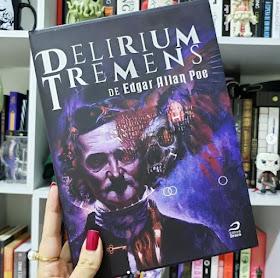 edgar allan poe HQ delirium tremens - editora draco