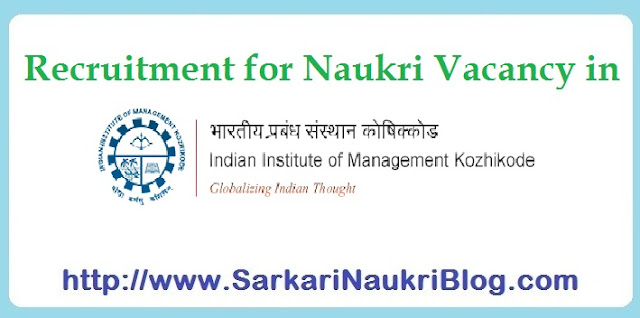 Naukri Vacancy Recruitment IIM Kozhikode
