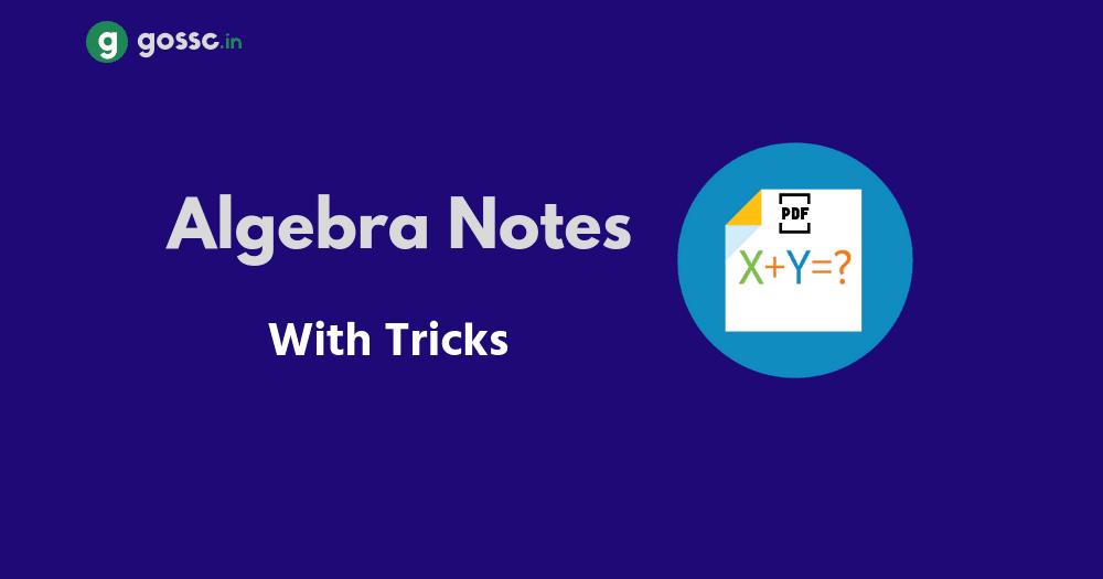 Download Algebra Formulas & Tricks PDF - GOSSC: SSC CGL   IBPS   SBI